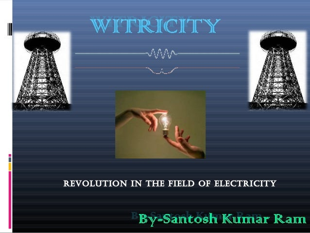 Revolution in the field of electRicity