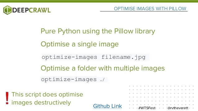 OPTIMISE IMAGES WITH PILLOW @rvtheverett#WTSFest