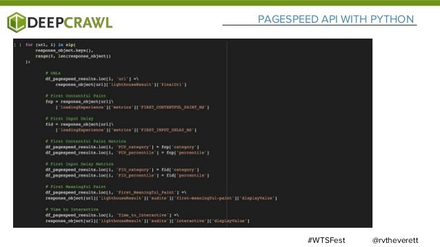 @rvtheverett#WTSFest PAGESPEED API WITH PYTHON Try it out on Colab