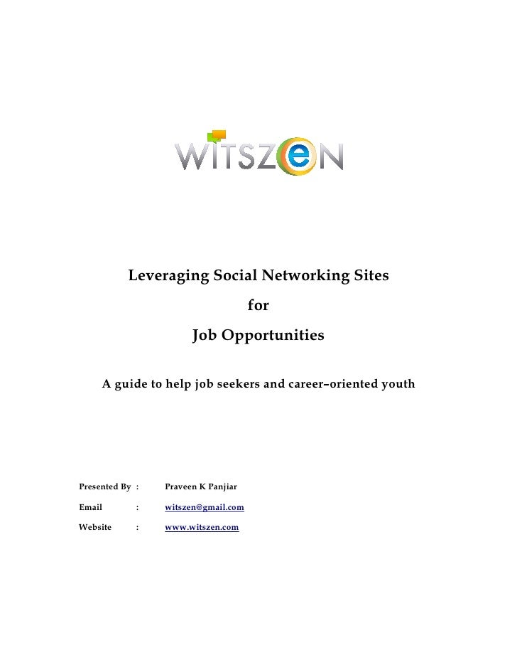 Leveraging Social Networking Sites                                     for                       Job Opportunities     A g...
