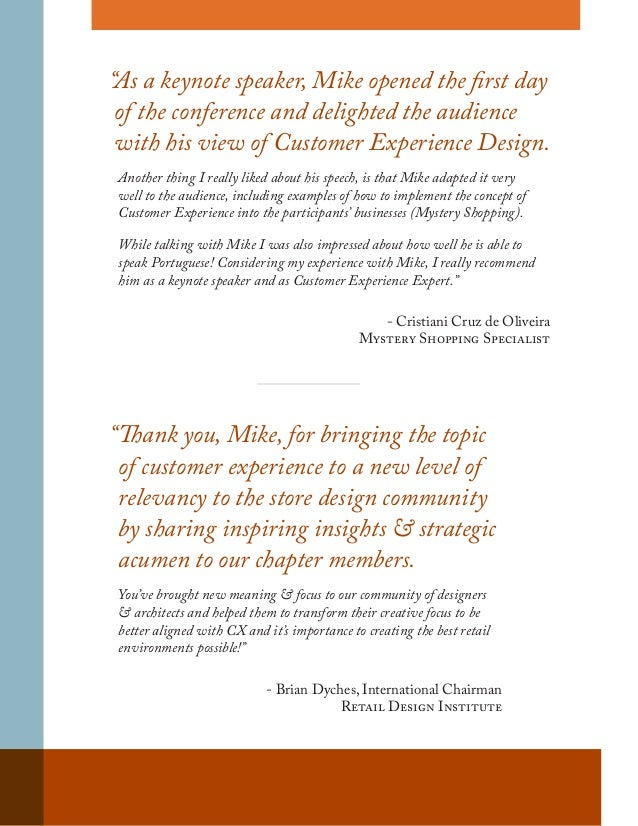 """""""Thank you, Mike, for bringing the topic of customer experience to a new level of relevancy to the store design community ..."""