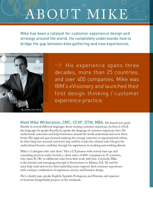 His experience spans three decades, more than 25 countries, and over 400 companies. Mike was IBM's eVisionary and launched...