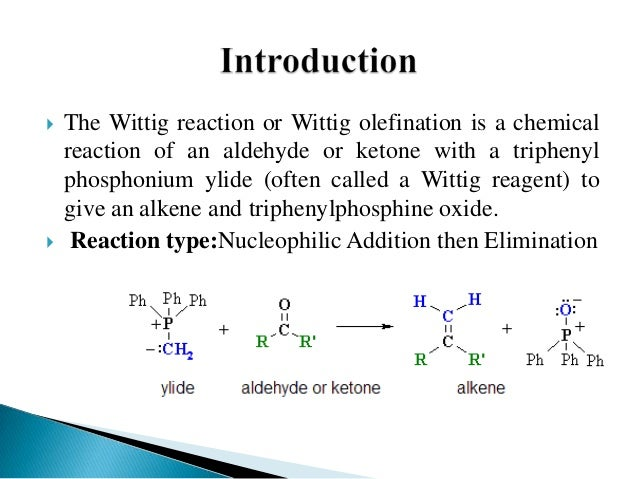 "experiment 5 wittig reaction ""green"" wittig reaction preparation of (3e)-4-phenyl-3-buten-2-one in this experiment (3e) the wittig reaction is a very powerful method for the."