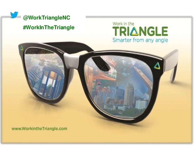 @WorkTriangleNC#WorkInTheTriangle