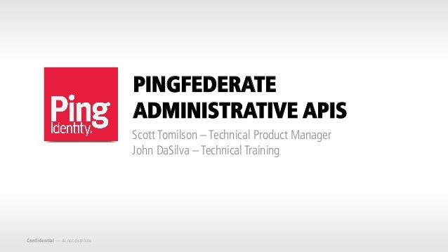 CIS14: Early Peek at PingFederate Administrative REST API