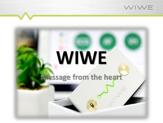 WIWE Message from the heart