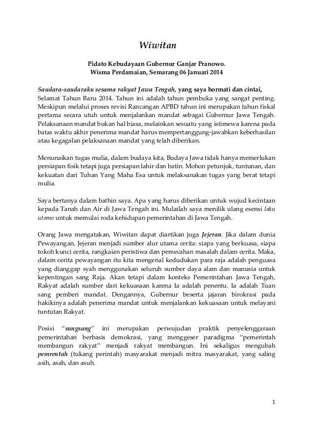 Wiwitan Pidato Kebudayaan Gubernur Ganjar Pranowo. Wisma Perdamaian, Semarang 06 Januari 2014 Saudara-saudaraku sesama rak...