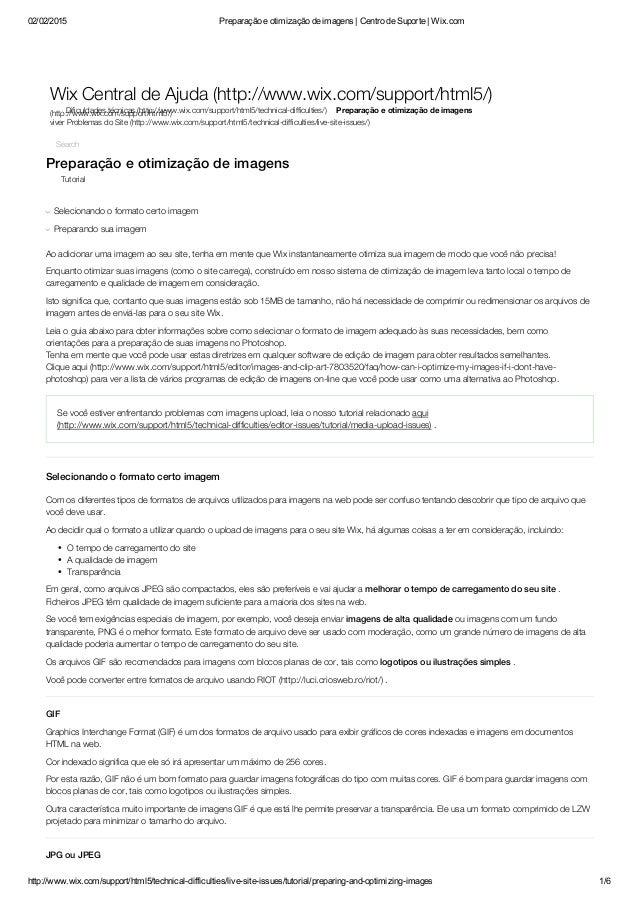 02/02/2015 Preparaçãoeotimizaçãodeimagens|CentrodeSuporte|Wix.com http://www.wix.com/support/html5/technicaldif...