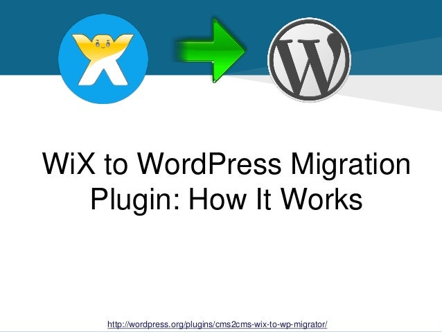 how to move wordpress to wix