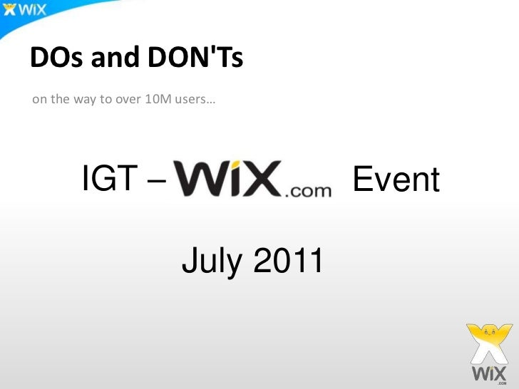 DOs and DON'Ts<br />on the way to over 10M users…<br />IGT – <br />Event<br />July 2011<br />