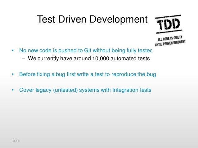 What people think of TDD • TDD slows down development • With TDD we write more code (product + test code). • TDD has no si...