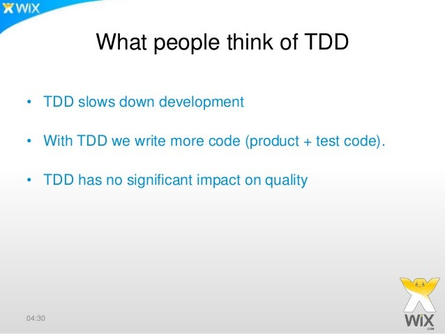 TDD Actual impact on development • We develop products faster • Removes fear of change • Easier to enter some one else's p...