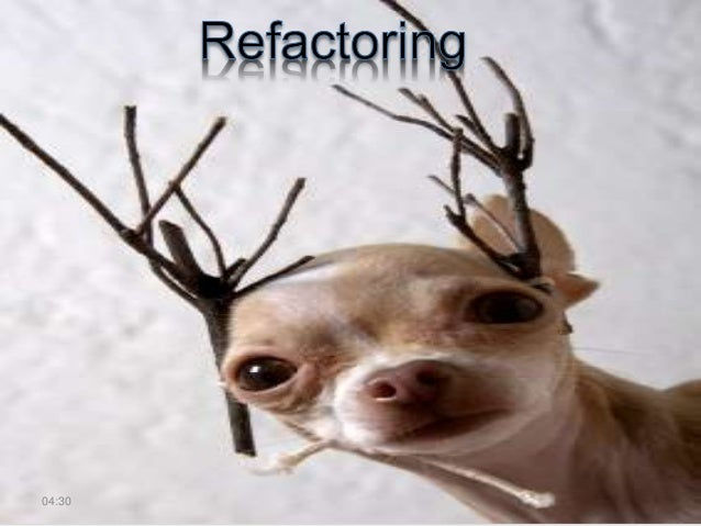 Refactoring • Refactor from inside out – Small iterations with tests – Refactor small methods - make sure the tests don't ...