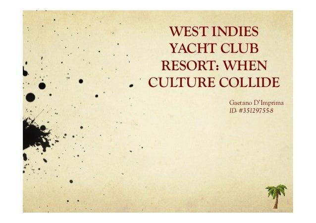 Solutions west indies yacht club resort