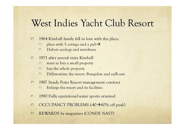 west indies yacht club resort when cultures collide