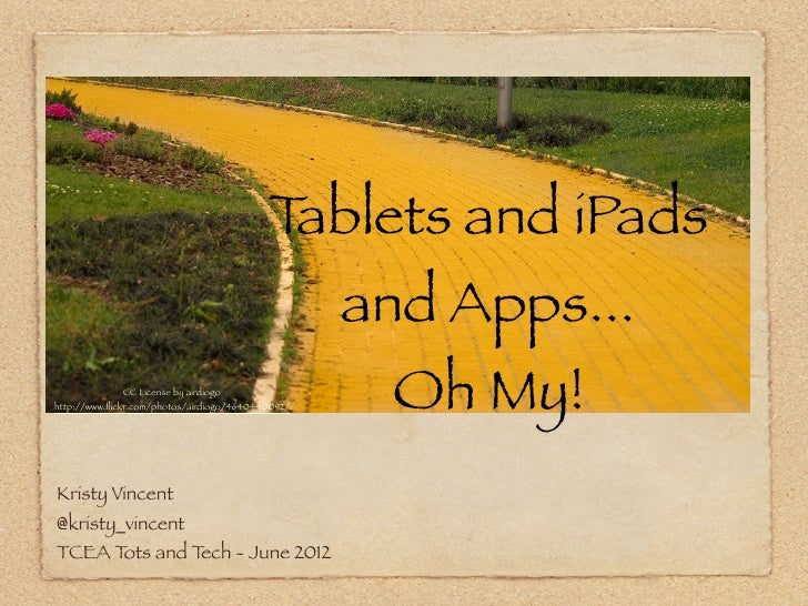 Tablets and iPads                                                   and Apps...               CC License by airdiogohttp:/...