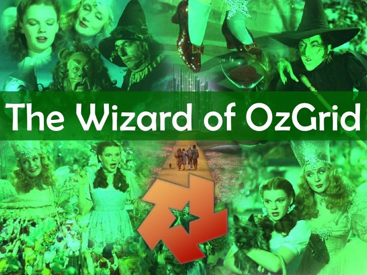 The Wizard of OzGrid