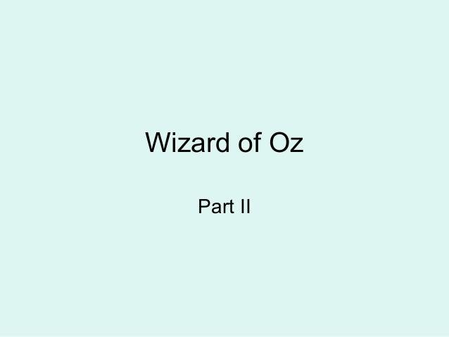 Wizard of Oz Part II