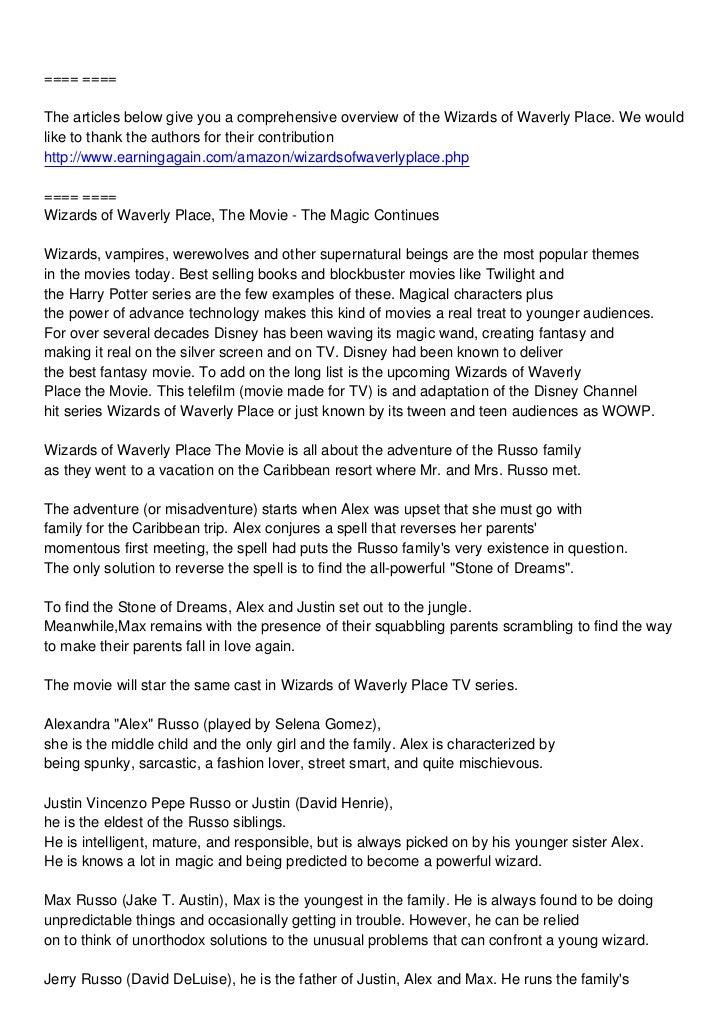 ==== ====The articles below give you a comprehensive overview of the Wizards of Waverly Place. We wouldlike to thank the a...