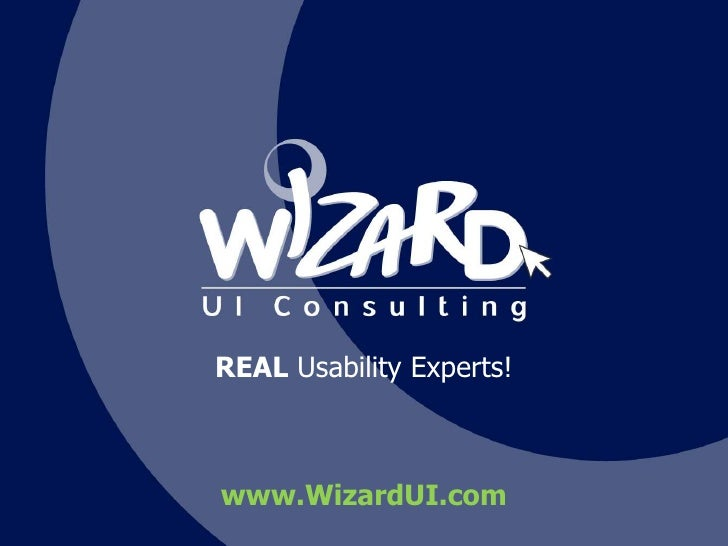REAL Usability Experts!<br />www.WizardUI.com<br />