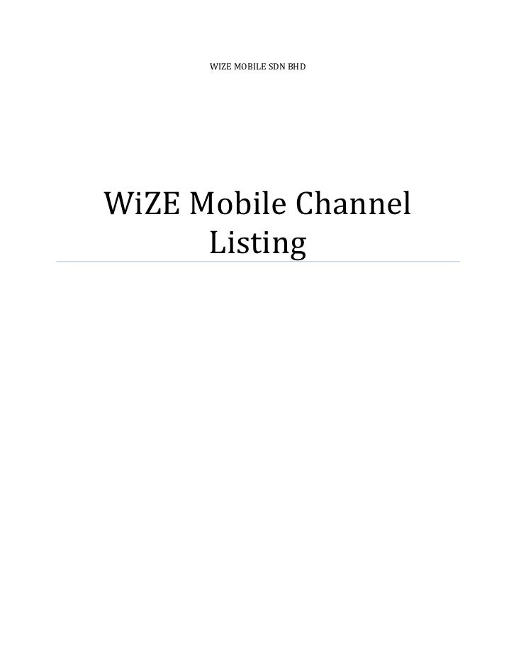 WIZE MOBILE SDN BHD     WiZE Mobile Channel       Listing