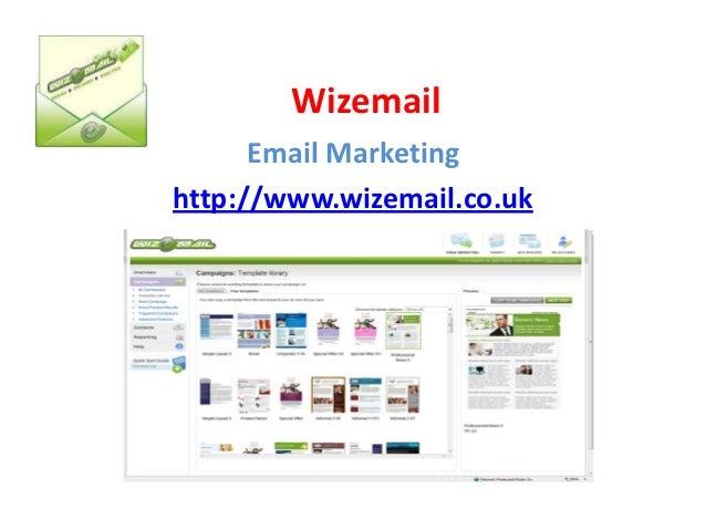 Wizemail      Email Marketinghttp://www.wizemail.co.uk