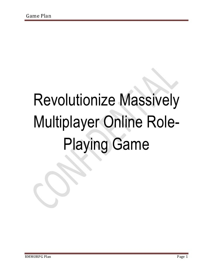 Game Plan        Revolutionize Massively    Multiplayer Online Role-         Playing Game     RMMORPG Plan              Pa...