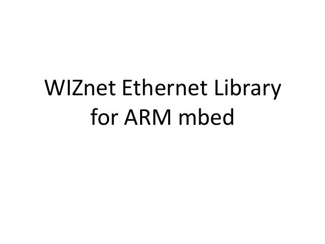 WIZnet Ethernet Library for ARM mbed