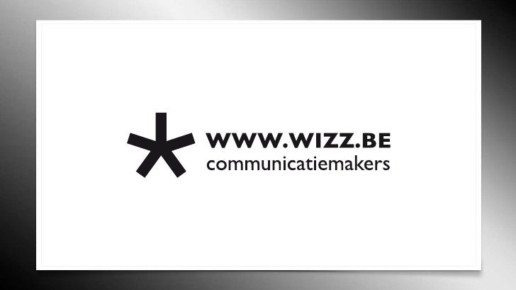 WI IZ WIZZ                                                WIZZ is een communicatieburo uit Herentals.                     ...