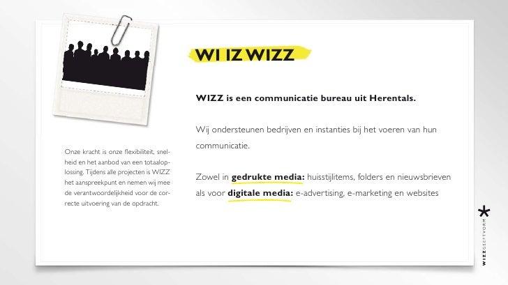 WI IZ WIZZ                                             WIZZ is een communicatie bureau uit Herentals.                     ...