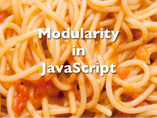 Modularity    inJavaScript