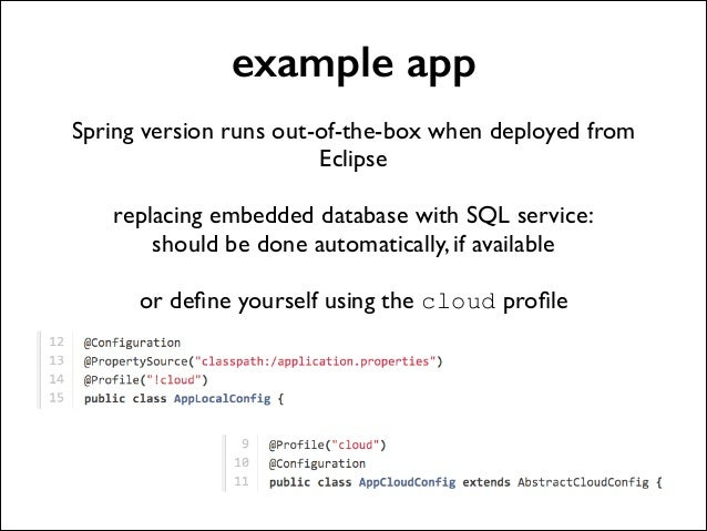 example app !  Spring version runs out-of-the-box when deployed from Eclipse  !  replacing embedded database with SQL ser...