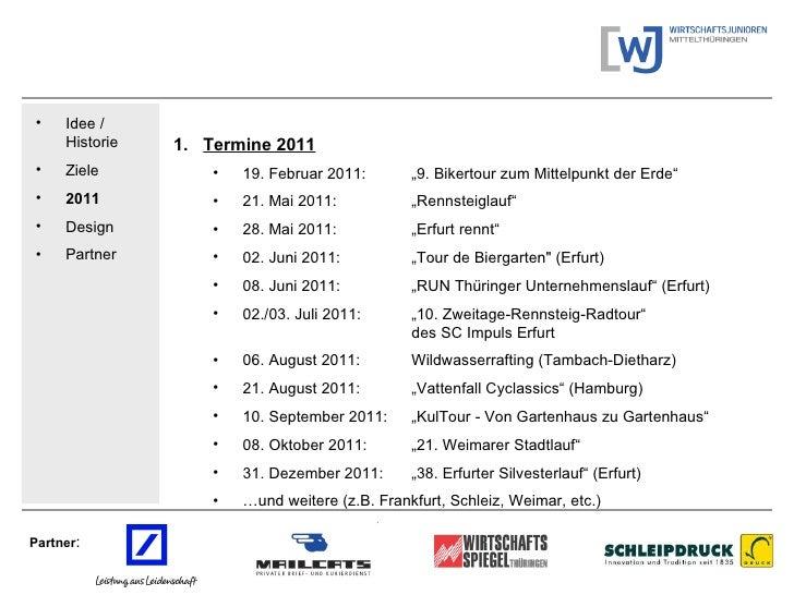 Partner : <ul><li>Idee / Historie </li></ul><ul><li>Ziele </li></ul><ul><li>2011   </li></ul><ul><li>Design </li></ul><ul>...