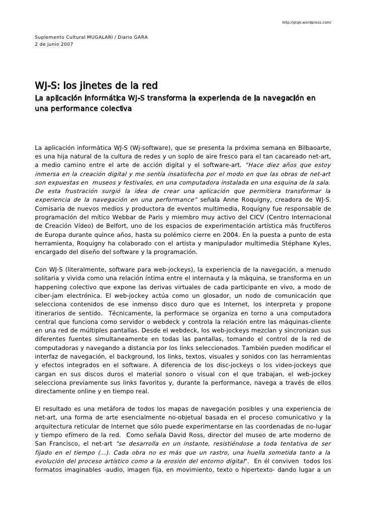 http://ptqk.wordpress.com/    Suplemento Cultural MUGALARI / Diario GARA 2 de junio 2007     WJ-S: los jinetes de la red L...