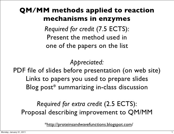 QM/MM methods applied to reaction                     mechanisms in enzymes                     Required for credit (7.5 E...