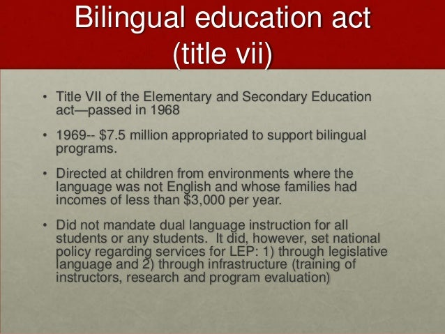 Essay, Research Paper: Bilingual Education