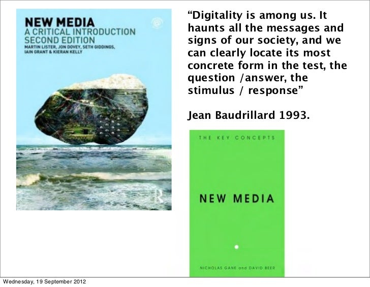 """""""Digitality is among us. It                               haunts all the messages and                               signs ..."""