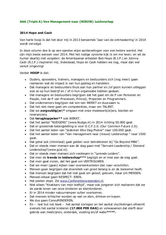 AAA (Triple A) Van Management naar (NIEUW) Leiderschap  2014 Hope and Cash Van harte hoop ik dat het door mij in 2013 beno...