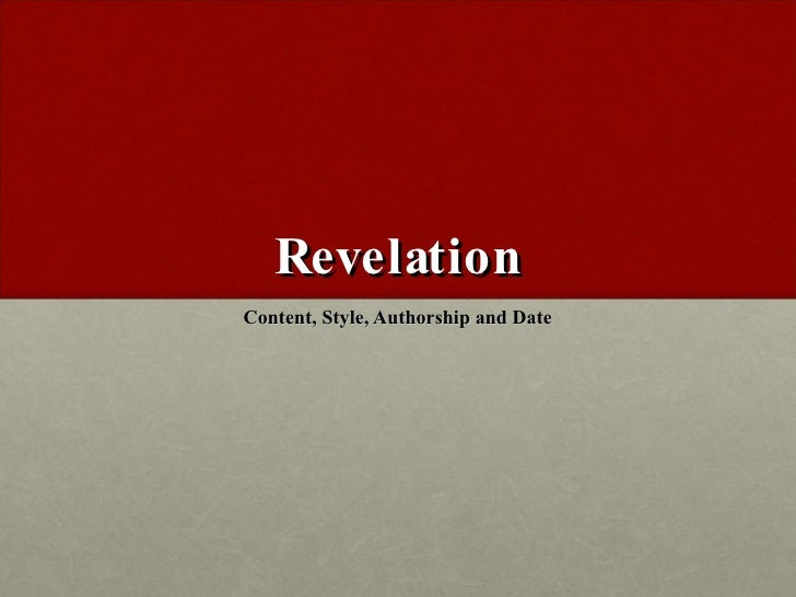 Revelation Content, Style, Authorship and Date