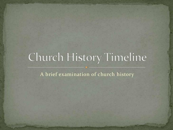 A brief examination of church history