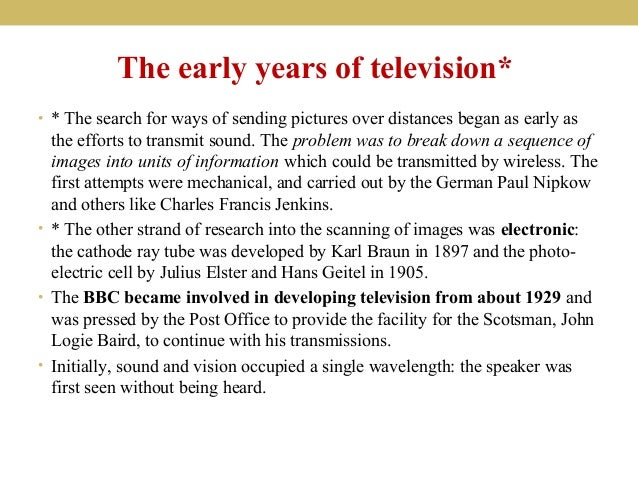 the invention of television in 1897 by kf braun German physicist ferdinand braun was the co-recipient of the 1909  the basis  for television and computer displays, and the development  in 1897, the  physicist invented the cathode-ray tube, also known as the braun tube.