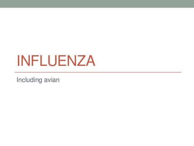 INFLUENZA Including avian  Chapter 31 Avian Influenza