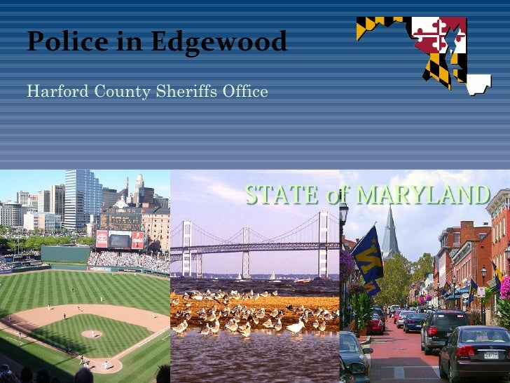 Police in Edgewood Harford County Sheriffs Office