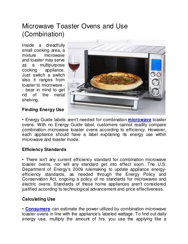 Microwave Toaster Ovens And Use  Combination