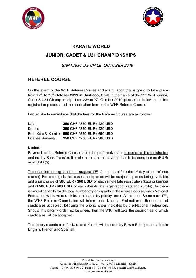 World Karate Federation Avda. de Filipinas 50, Esc. 2, 1ºA - 28003 Madrid – Spain Phone: +34 91 535 96 32, Fax: +34 91 535...