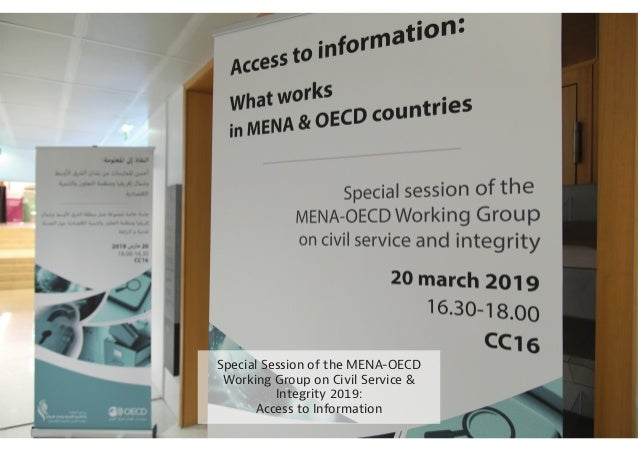 Special Session of the MENA-OECD Working Group on Civil Service & Integrity 2019: Access to Information