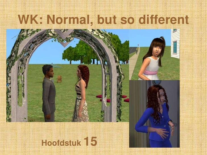 WK: Normal, butso different<br />Hoofdstuk 15<br />