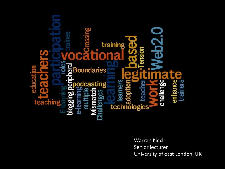 Warren Kidd Senior lecturer University of east London, UK