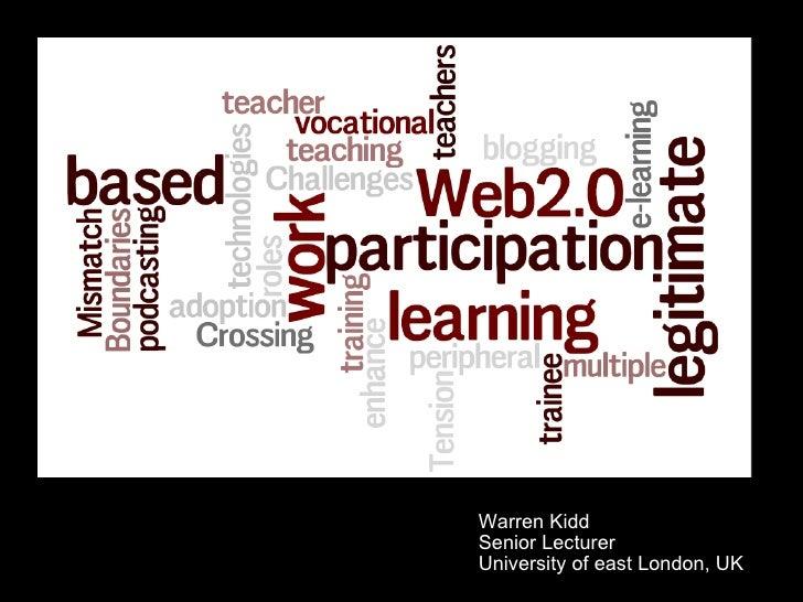 Warren Kidd Senior Lecturer University of east London, UK