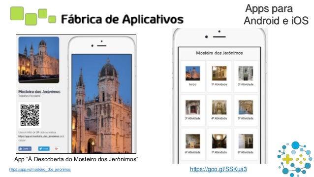 "Apps para Android e iOS App ""À Descoberta do Mosteiro dos Jerónimos"" https://app.vc/mosteiro_dos_jeronimos https://goo.gl/..."
